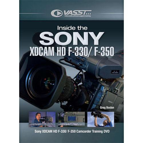 Vasst DVD: Inside the Sony XDCAM HD F-330 and F-350 by Greg Boston