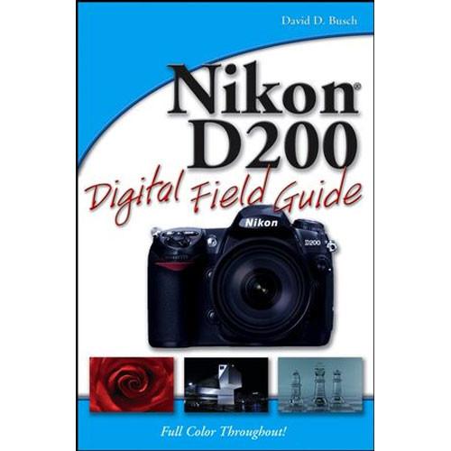 Wiley Publications Book: Nikon D200 Digital Field Guide