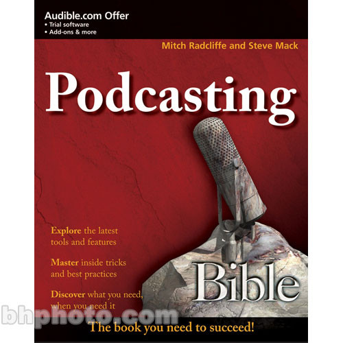 Wiley Publications Podcasting Bible