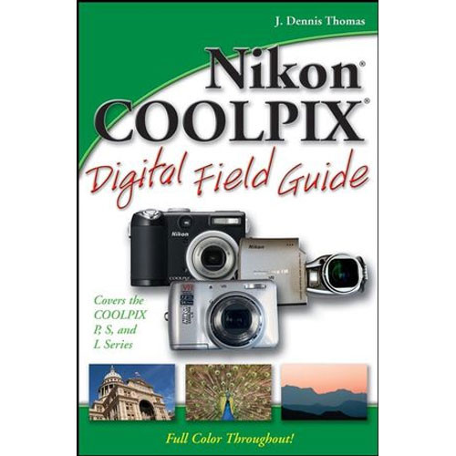 Wiley Publications Book: Nikon COOLPIX Digital Field Guide