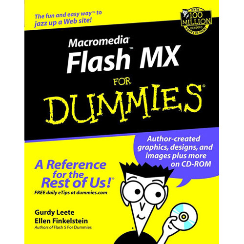Wiley Publications Macromedia Flash MX for Dummies by Gurdy Leete and Ellen Finkelstein