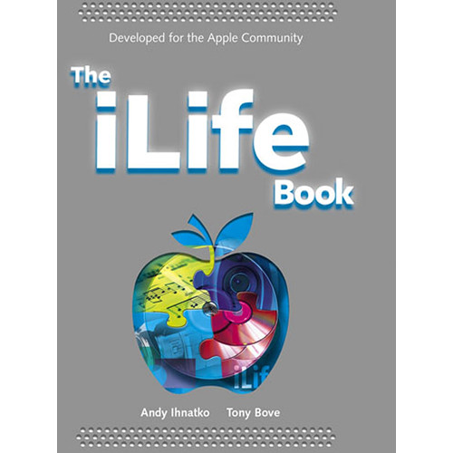 Wiley Publications Book: The iLife '04 Book