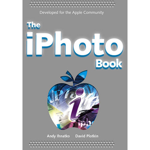 Wiley Publications Book: The iPhoto 4 Book by Andy Ihnatko