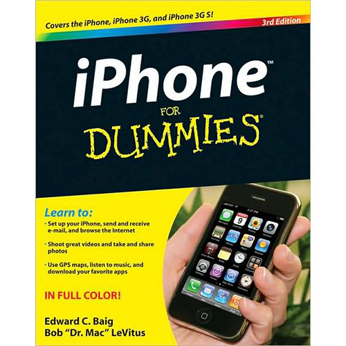Wiley Publications Book: iPhone For Dummies, 3rd Edition by Edward C Baig, Bob LeVitus