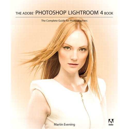 Adobe Press E-Book: The Adobe Photoshop Lightroom 4 Book: The Complete Guide for Photographers (Download)