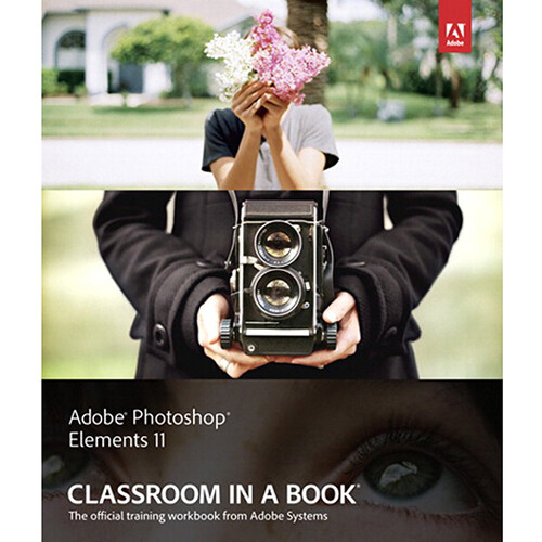 Adobe Press E-Book: Adobe Photoshop Elements 11 Classroom in a Book (Download)