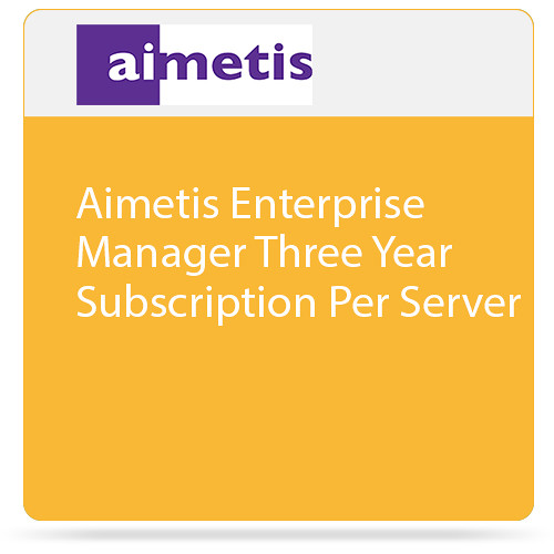 aimetis Enterprise Manager (3-Year Subscription)