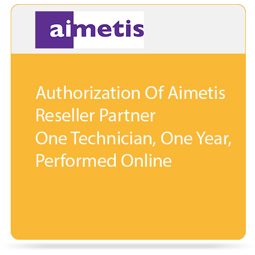 aimetis Authorization of Reseller Partner for One Technician, One Year, Performed Online