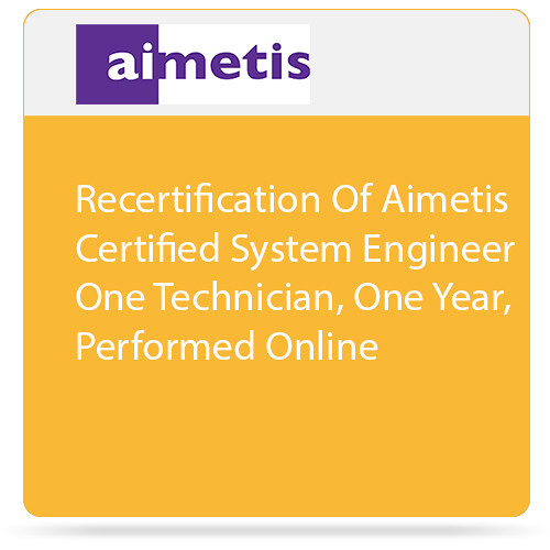 aimetis Recertification of Reseller Partner for One Technician, One Year, Performed Online