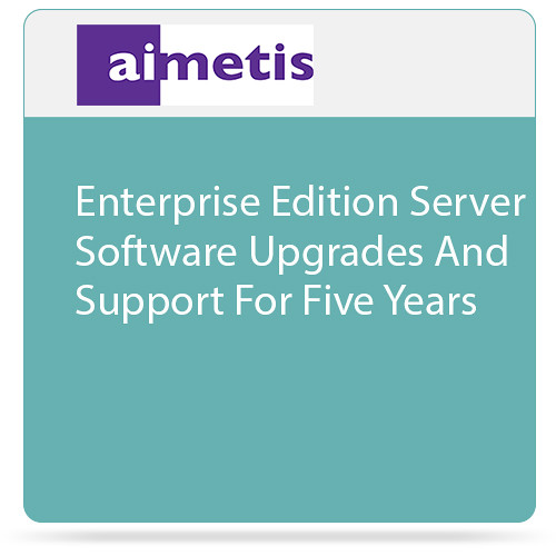 aimetis Symphony 7 Enterprise Edition Server Software Upgrades and Support for Five Years