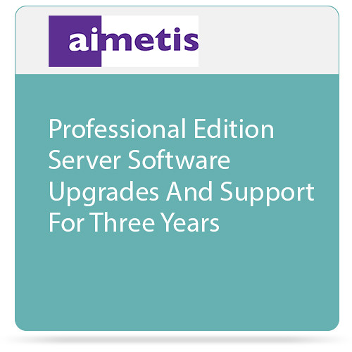 aimetis Symphony 7 Professional Edition Server Software Upgrades and Support for Three Years