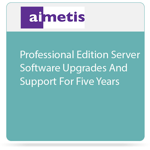 aimetis Symphony Professional Edition Server Software Upgrades and Support for Five Years