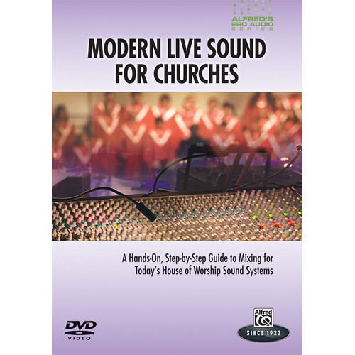 ALFRED DVD: Pro Audio Series: Modern Live Sound for Churches