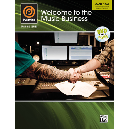 ALFRED Book: Pyramind Training Series: Welcome to the Music Business