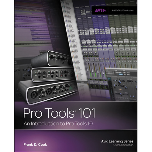 ALFRED Book: Pro Tools 101: An Introduction to Pro Tools 10