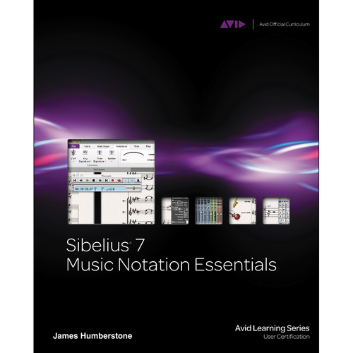 ALFRED Book: Sibelius 7 Music Notation Essentials