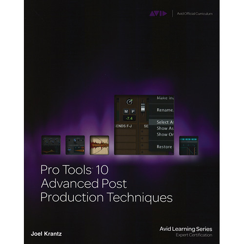 ALFRED Book: Pro Tools 10 Advanced Post Production Techniques
