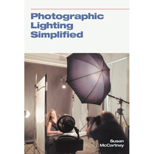 Allworth Book: Photographic Lighting Simplified by Susan McCartney (Paperback)