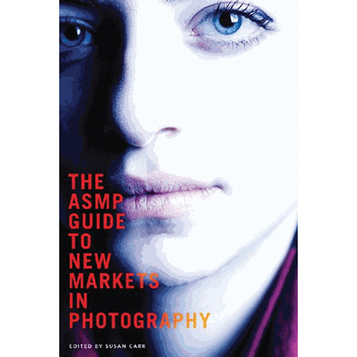 Allworth Book: The ASMP Guide to New Markets in Photography