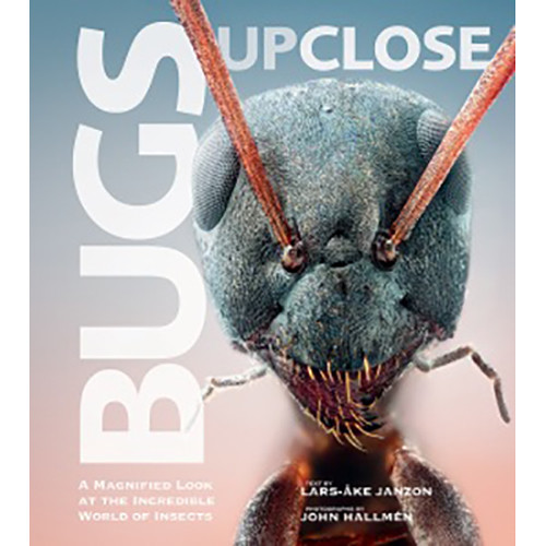 Allworth Book: Bugs Up Close by Lars-Ake Janzon & John Hallmen (Hardback)