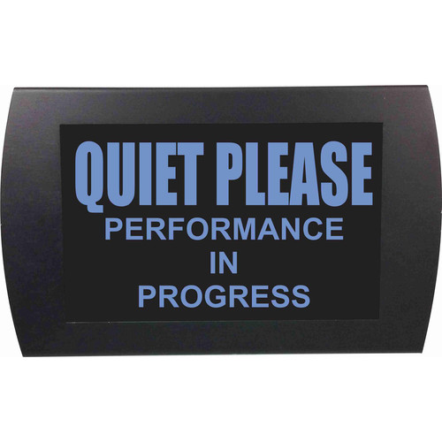 American Recorder QUIET PLEASE PERFORMANCE IN PROGRESS Indicator Sign with LEDs (Blue)