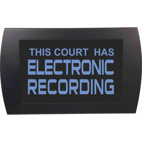 American Recorder THIS COURT HAS ELECTRONIC RECORDING Indicator Sign with LEDs (Blue)