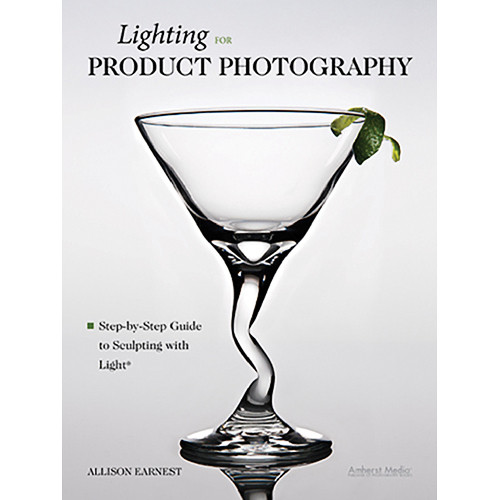 Amherst Media Book: Lighting for Product Photography