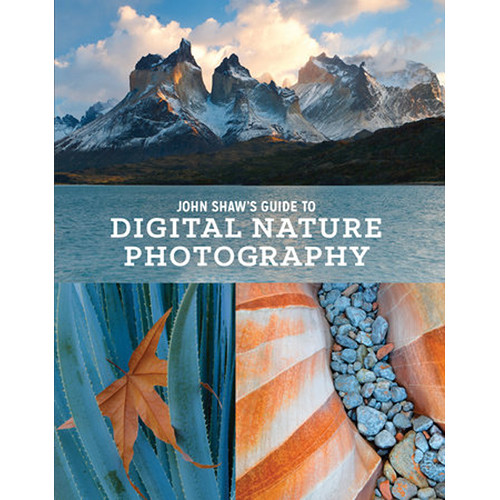 Amphoto Book: John Shaw's Guide to Digital Nature Photography
