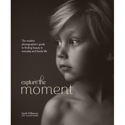 Amphoto Book: Capture the Moment