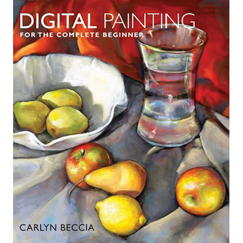 Amphoto Book: Digital Painting for the Complete Beginner