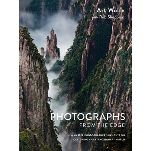 Amphoto Book: Photographs from the Edge: A Master Photographer's Insight on Capturing an Extraordinary World (Hardcover)