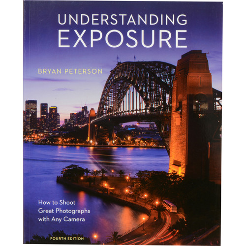 Amphoto Amphoto Book: Understanding Exposure, 4th Edition: How to Shoot Great Photographs with Any Camera