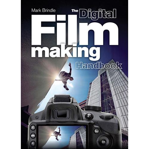 Amphoto Book: The Digital Filmmaking Handbook