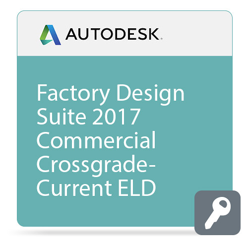 Autodesk Factory Design Suite Ultimate 2017 Commercial Crossgrade from Current Version ELD