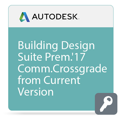 Autodesk Building Design Suite Premium 2017 Commercial Crossgrade from Current Version ELD