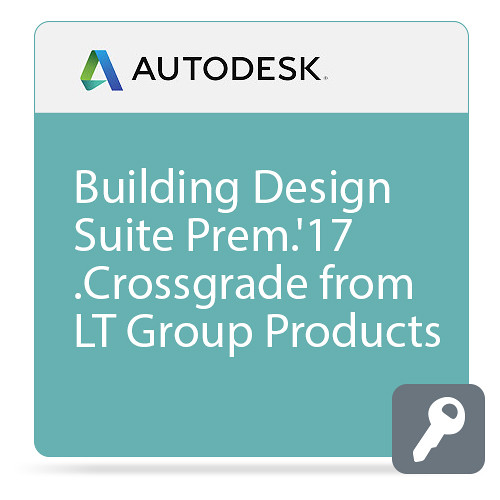 Autodesk Building Design Suite Premium 2017 Commercial Crossgrade from LT Group Products ELD