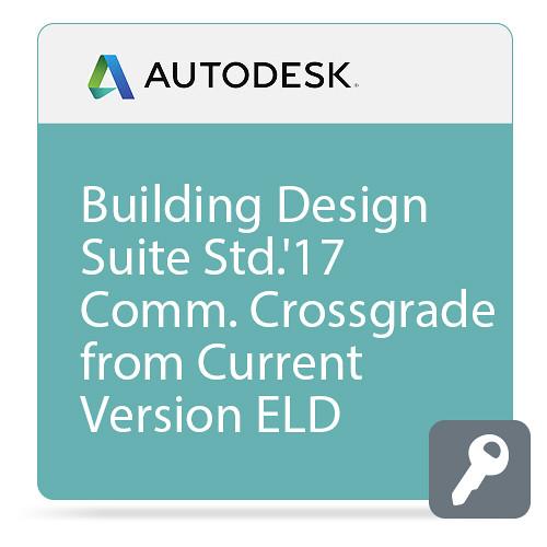 Autodesk Building Design Suite Standard 2017 Commercial Crossgrade from Current Version ELD