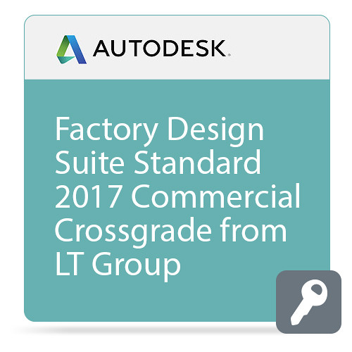 Autodesk Factory Design Suite Standard 2017 Commercial Crossgrade from LT Group Products ELD