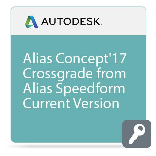 Autodesk Alias Concept 2017 Commercial Crossgrade from Autodesk Alias SpeedForm Current Version ELD