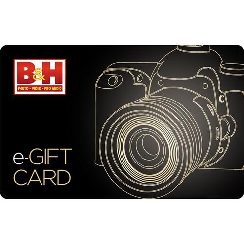 B&H Photo Video $190 B&H E-Gift Card