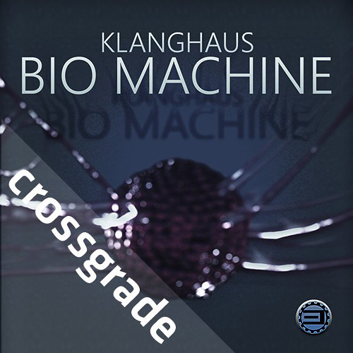 Best Service KLANGHAUS BIO MACHINE Crossgrade - Virtual Instrument (Download)