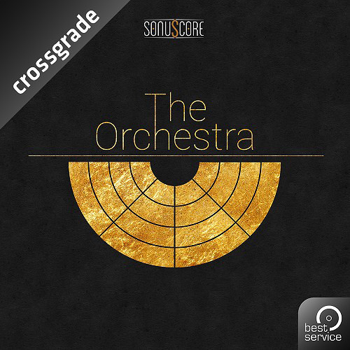 Best Service The Orchestra Crossgrade - Virtual Instrument by Sonuscore (Download)