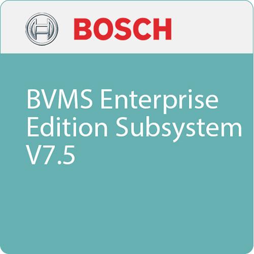 Bosch BVMS Enterprise Edition Subsystem V7.5