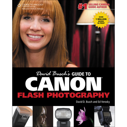 Cengage Course Tech. Book: David Busch's Guide to Canon Flash Photography