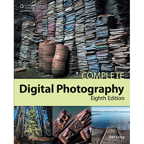 Cengage Course Tech. Book: Complete Digital Photography, 8th Edition