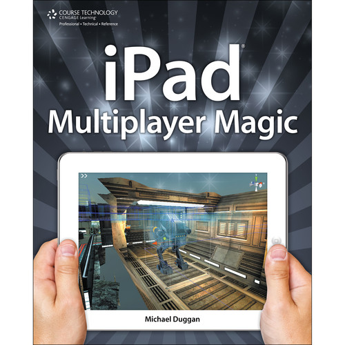 Cengage Course Tech. Book: iPad Multiplayer Magic