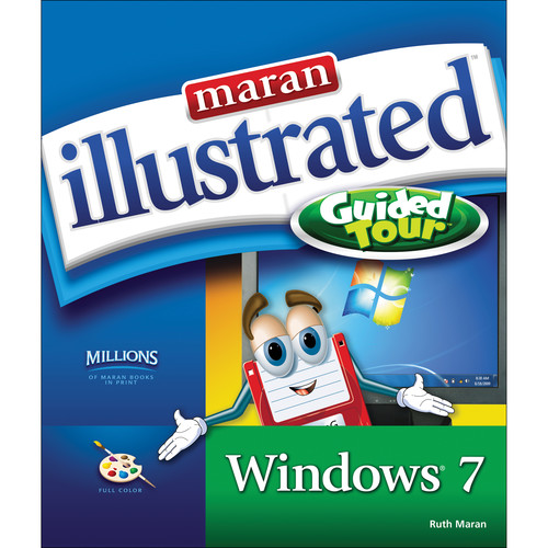 Cengage Course Tech. MARAN ILLUSTRATED WINDOWS 7 GUIDED TOUR (1st Edition)