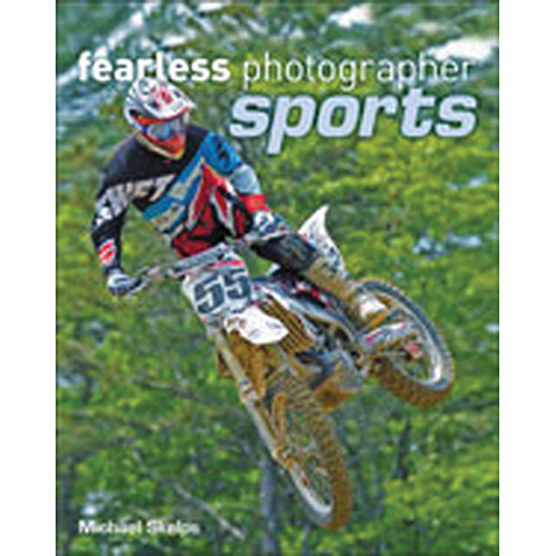 Cengage Course Tech. Book: Fearless Photographer: Sports