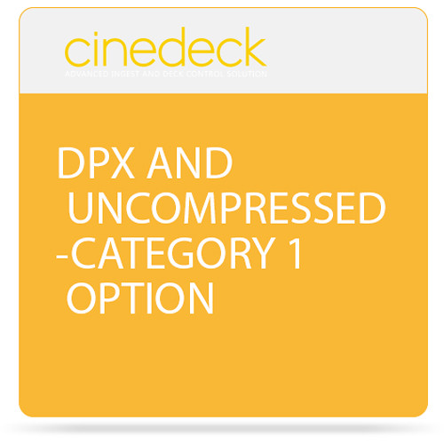 Cinedeck DPX and Uncompressed Category 1 Option for ZX / MX / RX3G Systems