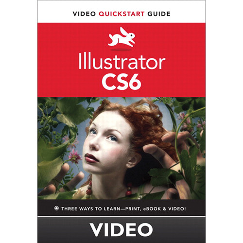 Class on Demand Video Download: Illustrator CS6 Video QuickStart Guide